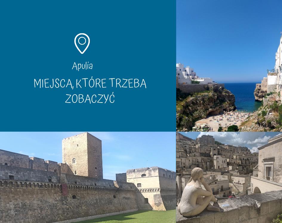 Przeczytaj: Apulia - miejsca, które trzeba zobaczyć