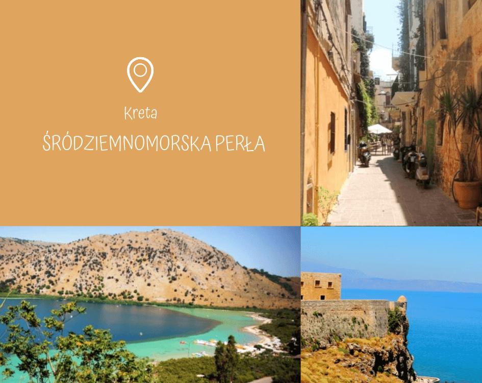 Przeczytaj: Kreta - śródziemnomorska perła